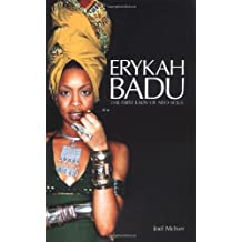 Erykah Badu: The First Lady of Neo Soul