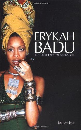 Erykah Badu: The First Lady of Neo Soul (Best Neo Soul Artists)
