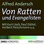 Von Ratten und Evangelisten | Alfred Andersch