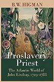 Proslavery Priest, B. W. Higman, 9766402558