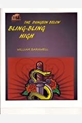 The Dungeon Below Bling-Bling High Kindle Edition