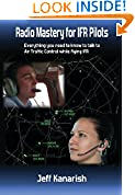 #8: Radio Mastery for IFR PIlots: Everything You Need to Know to Talk to Air Traffic Control While Flying IFR (Radio Mastery for Pilots)