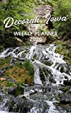 Decorah Iowa 2020 Weekly Planner: Weekly Calendar with Dunning Springs, First Lutheran Church, Siewer Springs