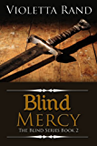 Blind Mercy ( A Viking Romance) (The Blind Series Book 2) (English Edition)
