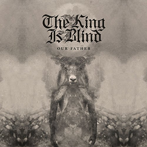 The King Is Blind-Our Father-WEB-2016-ENTiTLED Download