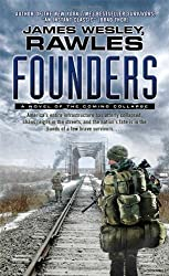 Founders: A Novel of the Coming Collapse by Rawles, James Wesley (2013) Mass Market Paperback