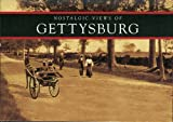 Nostalgic Views of Gettysburg, James D. Ristine, 1589730089