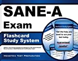 SANE-A Exam Flashcard Study System: SANE-A Test Practice Questions & Review for the Sexual Assault Nurse Examiner-Adult/Adolescent Certification Exam