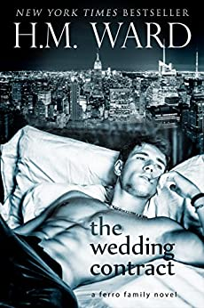 The Wedding Contract (A Ferro Family Novel) by [Ward, H.M.]