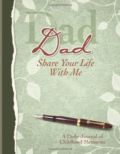 Dad, Share Your Life With Me Heirloom Edition