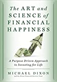 img - for The Art and Science of Financial Happiness book / textbook / text book