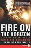 Fire on the Horizon, Tom Shroder and John Konrad, 0062066544