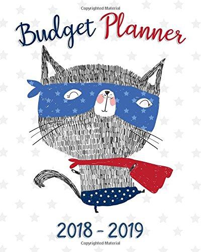 Budget Planner 2018-2019: Daily Weekly & Monthly 2018-2019 Calendar Expense Tracker Organizer,Budget Planner and Financial Planner Workbook (Bill Book Monthly Bill Organizer) (Volume 3)