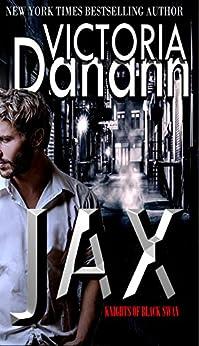 JAX (Knights of Black Swan Book 11) by [Danann, Victoria]