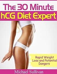 The 30 Minute hCG Diet Expert