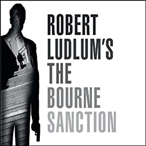Robert Ludlum's The Bourne Sanction Audiobook