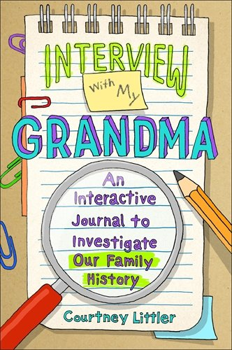 interview-with-my-grandma-an-interactive-journal-to-investigate-our-family-history
