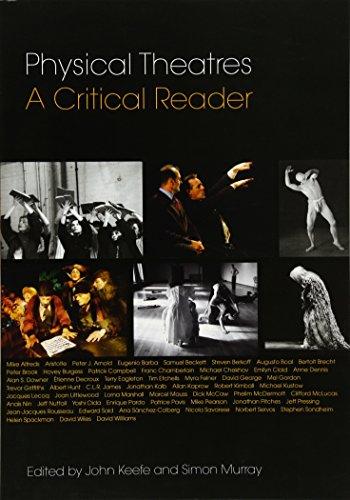 Physical Theatres: A Critical Reader
