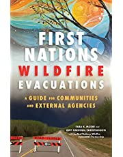 First Nations Wildfire Evacuations: A Guide for Communities and External Agencies