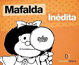 Amazon.com: MAFALDA INEDITA (Spanish Edition) eBook: Quino