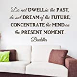 ColorfulHall 43.3x24.8in Buddha wall decal Do not dewell in the past concetrate the mind on the present moment wall sticker wall quote saying