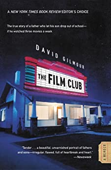 The Film Club: A Memoir by [Gilmour, David]