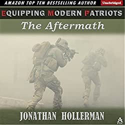 EMP: Equipping Modern Patriots: The Aftermath, Volume 2