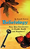 Beliefology, Kenneth L. ROUTSON, 1891067052