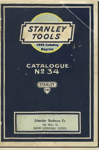 Stanley Tools 1929 Catalog Reprint