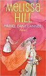 Mariée dans l'année ! par Hill