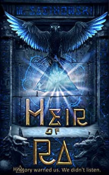 Heir of Ra (Blood of Ra Book One) by [Sasinowski, M.]