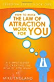 How to Make the Law of Attraction Work for You, Mike England, 143898166X