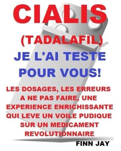 cialis-tadalafil-jai-teste-pour-vous-lutilisation-les-erreurs-a-ne-pas-commettre-les-effets-sur-le-t