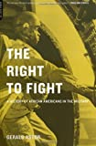 The Right to Fight, Gerald Astor, 030681031X