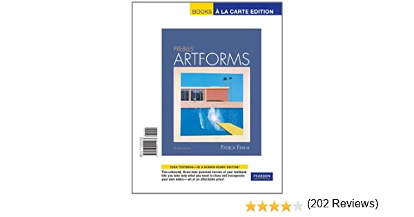 Prebles artforms books a la carte edition 10th edition patrick prebles artforms books a la carte edition 10th edition patrick l frank sarah preble 9780205011483 amazon books fandeluxe Gallery