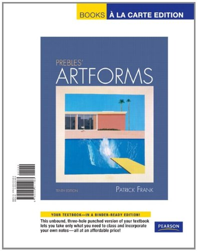 Prebles' Artforms, Books a la Carte Edition (10th Edition)