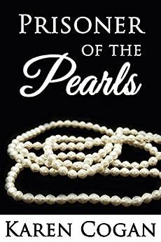 Prisoner of the Pearls by [Cogan, Karen]