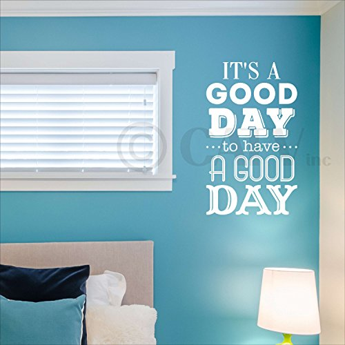It's a good day to have a good day vinyl lettering wall decal (12.5