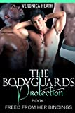 The Bodyguard's Protection (Billionaire Endowed Black Men Threesome Bondage MMF) (Freed from her Bindings)