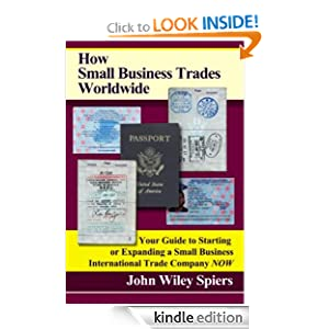 How Small Business Trades Worldwide John Wiley Spiers