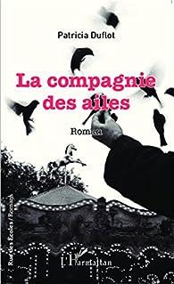 La compagnie des ailes par Patricia Duflot