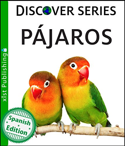 Pájaros (Xist Kids Spanish Books) (Spanish Edition) ()