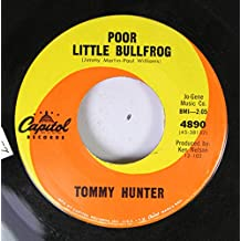 TOMMY HUNTER 45 RPM POOR LITTLE BULLFROG / PENNY WISHES