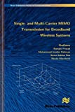 Single- and Multi-Carrier Mimo Transmission for Broadband Wireless Systems, Ramjee Prasad and Muhammad Imadur Rahman, 8792329063