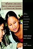 img - for Academic Language for English Language Learners and Struggling Readers: How to Help Students Succeed Across Content Areas book / textbook / text book