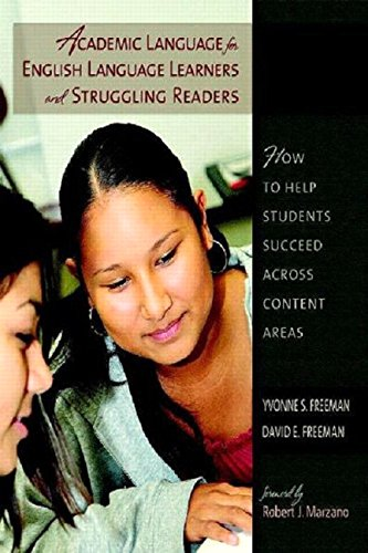 Academic Language for English Language Learners and Struggling Readers: How to Help Students Succeed Across Content Area