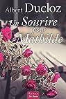 Un sourire pour Mathilde par Ducloz