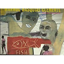 Warhol-Basquiat-Clemente