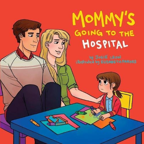 Mommy's Going to the Hospital ebook