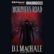 The Light: Morpheus Road Trilogy, Book 1 | D. J. MacHale